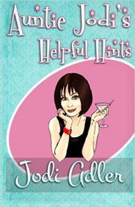 Auntie Jodi's Helpful Hints (Paperback)