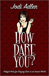 How Dare You? (Paperback)